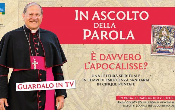Il Vescovo in Tv per scoprire l'Apocalisse «Mettiamoci in ascolto della Parola»