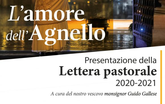 L'amore dell'Agnello, il commento del Vescovo nelle zone pastorali