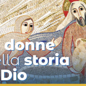Le donne nella storia di Dio – con Laura Verrani