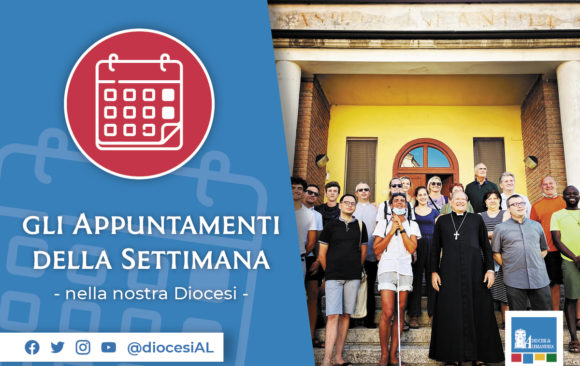 Cosa succede in Diocesi – Gli eventi 22 – 29 luglio